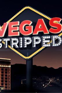 Vegas Stripped  - Vegas Stripped