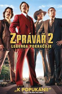 Zprávař 2 - Legenda pokračuje  - Anchorman 2: The Legend Continues