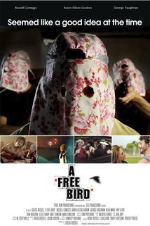 Free Bird, A