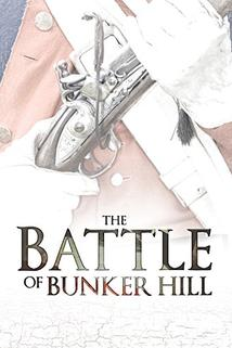The Battle of Bunker Hill
