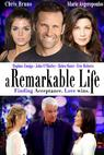 A Remarkable Life (2013)