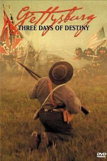 Gettysburg: Three Days of Destiny  - Gettysburg: Three Days of Destiny