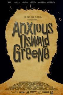 Anxious Oswald Greene  - Anxious Oswald Greene