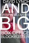 David Lynch and Crispin Glover's Big Box Office Blockbuster