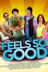 Feels So Good (2013)