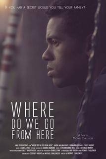 Where Do We Go from Here  - Where Do We Go from Here