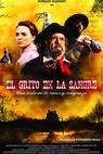El grito de la sangre (2010)