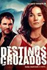 Destinos cruzados (2004)