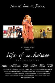 Life of an Actress the Musical  - Life of an Actress the Musical