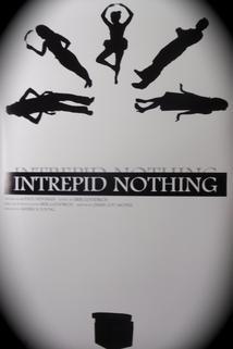 Intrepid Nothing