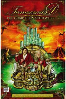 Tenacious D: The Complete Masterworks 2  - Tenacious D: The Complete Masterworks 2