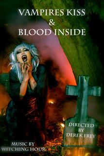 Vampires Kiss/Blood Inside