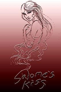 Salome's Kiss