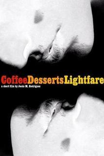 Coffee, Desserts, Lightfare