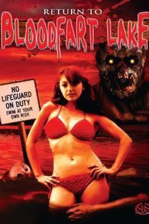 Return to Blood Fart Lake