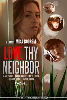 Love Thy Neighbor  - Love Thy Neighbor