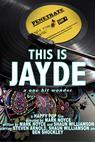 This Is Jayde: The One Hit Wonder