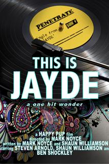 This Is Jayde: The One Hit Wonder