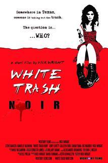 White Trash Noir