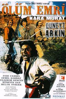 Kara Murat ölüm emri