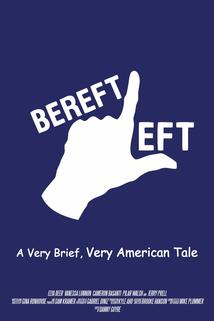 Bereft Left: A Very Brief, Very American Tale.
