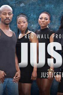 Justice, the Series