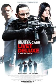 Snadný prachy 3: Život deluxe  - Snabba cash - Livet deluxe