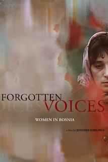 Forgotten Voices: Women in Bosnia