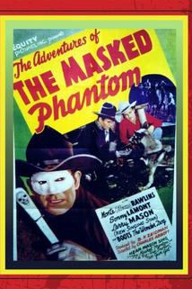 The Adventures of the Masked Phantom  - The Adventures of the Masked Phantom