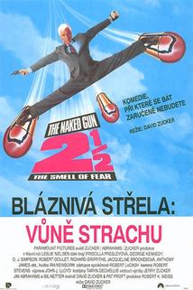 Bláznivá střela 2 1/2 - Vůně strachu  - Naked Gun 2 1/2: The Smell of Fear, The