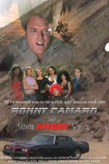 Ronny Camaro and Seven Angry Women