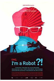 OMG, I'm a Robot!
