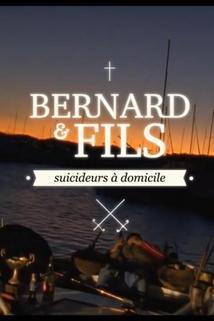 Bernard & Fils, suicideurs à domicile