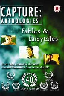 Capture Anthologies: Fables & Fairytales