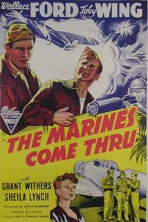 The Marines Come Thru