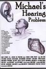 Michael's Hearing Problem