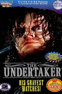 The Undertaker: His Gravest Matches