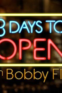 3 Days to Open with Bobby Flay