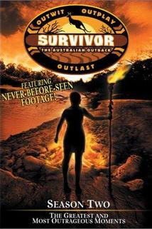Survivor - Season Two: The Greatest and Most Outrageous Moments