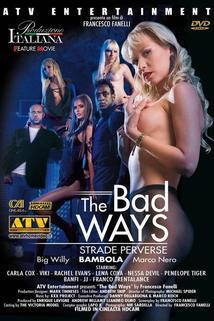 Bad Ways, The