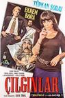 Cilginlar (1974)