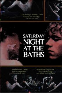 Saturday Night at the Baths  - Saturday Night at the Baths