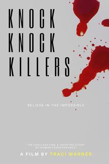 Knock Knock Killers  - Knock Knock Killers
