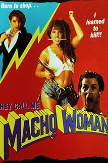 They Call Me Macho Woman  - They Call Me Macho Woman!