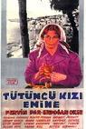 Tütüncü kiz Emine
