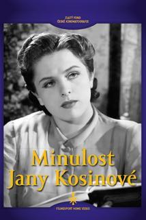Minulost Jany Kosinové