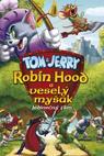Tom a Jerry: Robin Hood a Veselý Myšák (2012)
