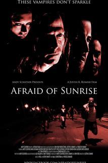 Afraid of Sunrise