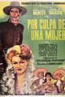 Por culpa de una mujer (1947)