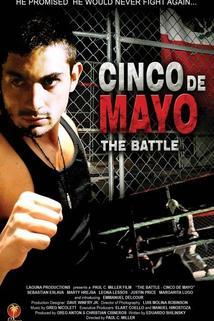 The Battle: Cinco de Mayo  - The Battle: Cinco de Mayo